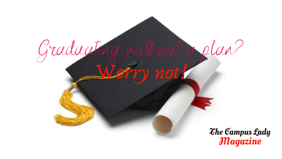 Graduating without a plan_